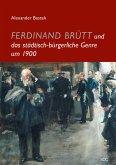 Ferdinand Brütt und das städtisch-bürgerliche Genre um 1900 (eBook, PDF)