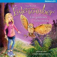 Ein goldenes Geheimnis / Eulenzauber Bd.1 (MP3-Download) - Brandt, Ina