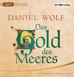 Das Gold des Meeres / Fleury Bd.3 (2 MP3-CDs) - Wolf, Daniel