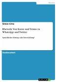 Rhetorik. Von Korax und Teisias zu WhatsApp und Twitter