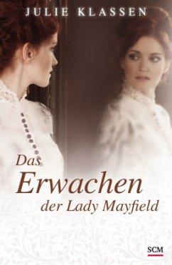 Das Erwachen der Lady Mayfield - Klassen, Julie