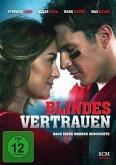 Blindes Vertrauen - Nach einer wahren Geschichte