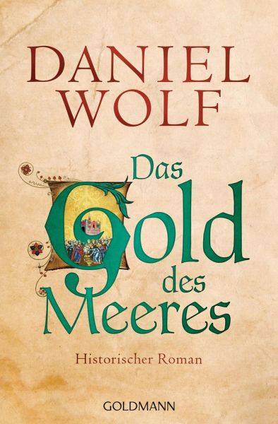 Das Gold des Meeres / Fleury Bd.3 - Wolf, Daniel