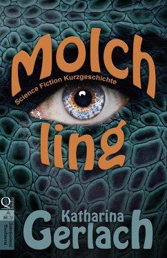 Molchling (eBook, ePUB) - Gerlach, Katharina