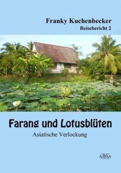Farang und Lotusblüten (2) - Großdruck