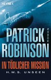 In tödlicher Mission H.M.S. Unseen / U-Boot Bd.3 (eBook, ePUB)