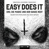 Easy Does It - CRO, die Maske und der ganze Rest (MP3-Download)