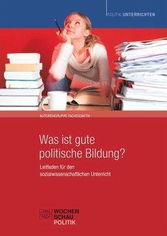 Was ist gute politische Bildung? (eBook, PDF)