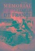 Mémorial de la Bataille de France. Volume 1: 10 Mai - 4 Juin 1940