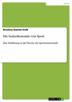 Die Sozioökonomie von Sport (eBook, ePUB)