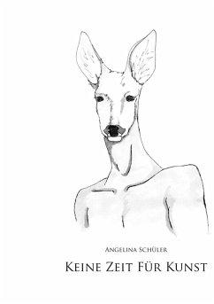 Keine Zeit für Kunst (eBook, ePUB)
