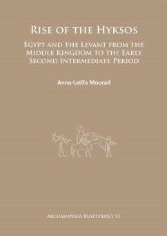 Rise of the Hyksos - Mourad, Anna-Latifa