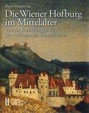 Die Wiener Hofburg im Mittelalter