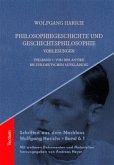 Philosophiegeschichte und Geschichtsphilosophie - Vorlesungen