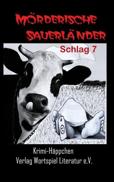 Mörderische Sauerländer - Schlag 7 (eBook, ePUB) - Kallweit, Frank; Baumeister, Uta; Spieckermann, Ulrike