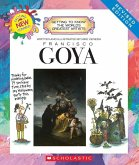 Francisco Goya (Revised Edition) (Getting to Know the World's Greatest Artists)