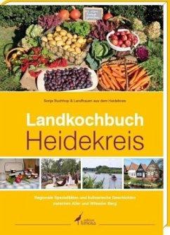 Landkochbuch Heidekreis - Buchhop, Sonja