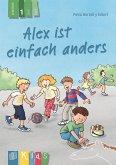 Alex ist einfach anders - Lesestufe 1