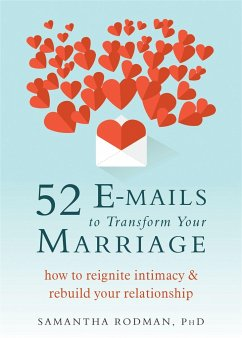 52 Emails to Transform Your Marriage: How to Rebuild Closeness in a Lonely Relationship