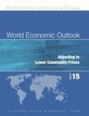 World Economic Outlook: October 2015: Adjusting to Lower Commodity Prices