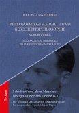 Philosophiegeschichte und Geschichtsphilosophie-Vorlesungen (eBook, PDF)