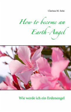 How to become an Earth-Angel (eBook, ePUB)