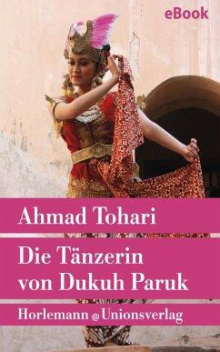 Die Tänzerin von Dukuh Paruk (eBook, ePUB) - Tohari, Ahmad