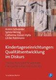Kindertageseinrichtungen: Qualitätsentwicklung im Diskurs (eBook, PDF)