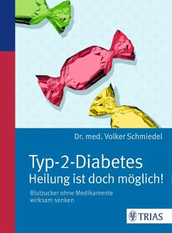 Typ-2-Diabetes - Heilung ist doch möglich! (eBook, ePUB) - Schmiedel, Volker
