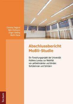 Abschlussbericht MoBli-Studie (eBook, PDF) - Eichmann, Bjön; Giese, Martin; Gießing, Jürgen; Teichland, Christina