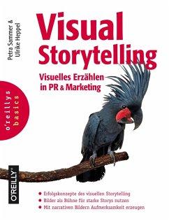 Visual Storytelling (eBook, PDF) - Sammer, Petra; Heppel, Ulrike