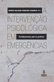 A intervenção psicológica em emergências (eBook, ePUB)