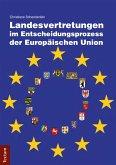 Landesvertretungen im Entscheidungsprozess der Europäischen Union (eBook, PDF)