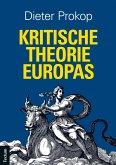 Kritische Theorie Europas (eBook, PDF)