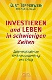 Investieren und Leben in schwierigen Zeiten (eBook, ePUB)