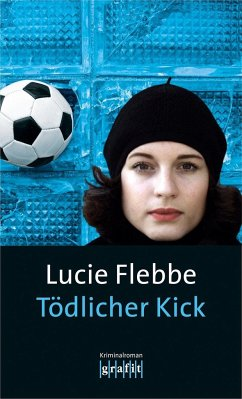 Tödlicher Kick / Lila Ziegler Bd.6 (Mängelexemp...