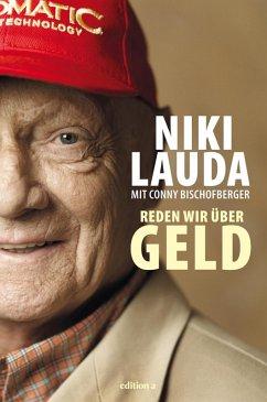 Reden wir über Geld (eBook, ePUB) - Lauda, Niki; Bischofberger, Conny