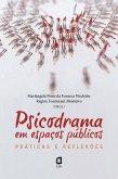 Psicodrama em espaços públicos (eBook, ePUB)