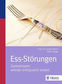 Ess-Störungen (eBook, ePUB) - Reich, Günter; Kröger, Silke