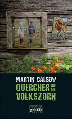 Quercher und der Volkszorn / Quercher Bd.2 (Män...