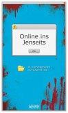 Online ins Jenseits (Mängelexemplar)