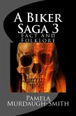 A Biker Saga 3, Fact and Folklore (eBook, ePUB)