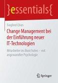 Change Management bei der Einführung neuer IT-Technologien