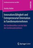 Innovationsfähigkeit und Entrepreneurial Orientation in Familienunternehmen