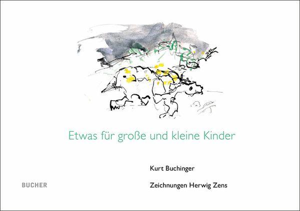 Etwas für große und kleine Kinder von Kurt Buchinger - Buch - buecher.de