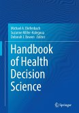 Handbook of Health Decision Science