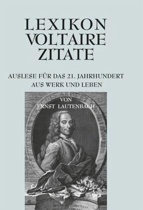 Lexikon Voltaire Zitate Von Ernst Lautenbach Portofrei Bei Bücherde