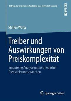 Treiber und Auswirkungen von Preiskomplexität - Würtz, Steffen
