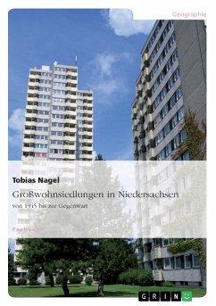 Großwohnsiedlungen in Niedersachsen von 1945 bis zur Gegenwart