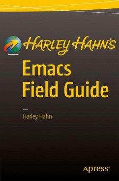 Harley Hahn's Emacs Field Guide - Hahn, Harley